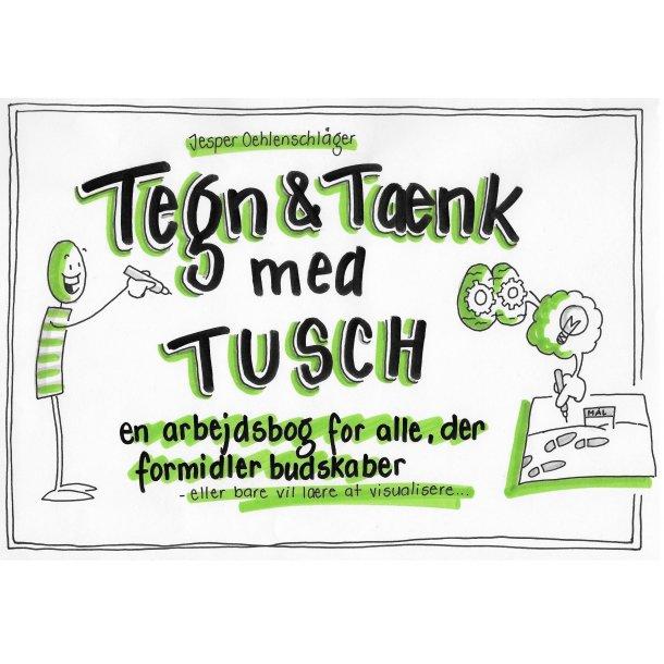 Tegn og Tænk med Tusch - en arbejdsbog for alle, der formidler budskaber